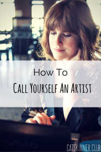 how to call yourself an artist