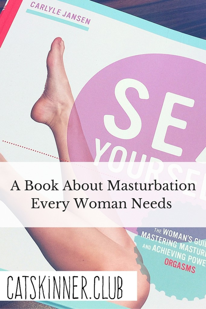 A Book About Masturbation That Every Woman Needs to Read PIN (1)