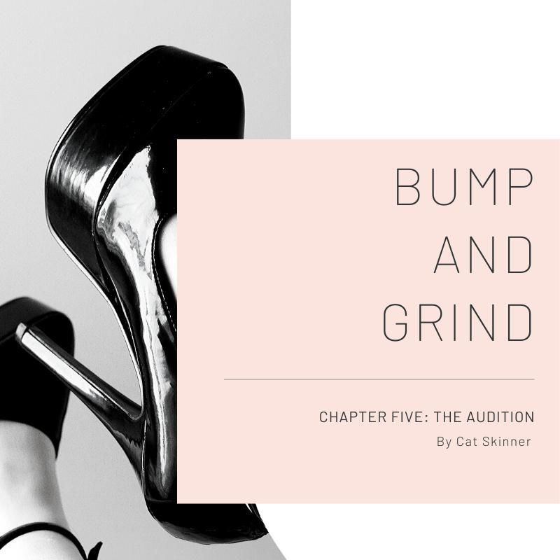 Chapter Five – The Audition