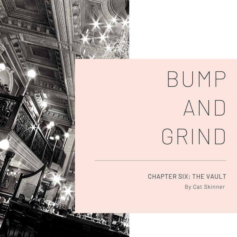 Chapter Six – The Vault